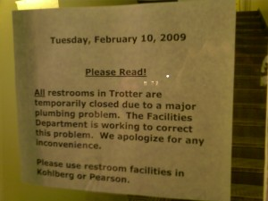Signs warning of Trotter's clogged plumbing