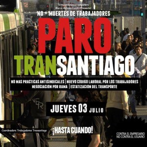 """Transantiago Strike - No more anti-union practices 